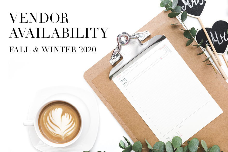 Wedding vendor availability for fall and winter 2020, with a coffee, calendar and clipboard.
